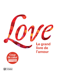 Love Le grand livre de l'amour